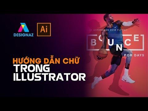 Hướng dẫn chữ trong illustrator cho người mới bắt đầu