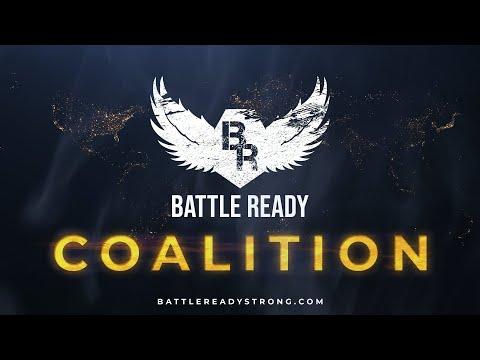 BATTLE READY Coalition Launch!