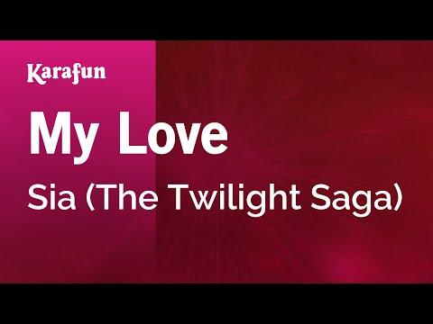 Karaoke My Love - Sia *