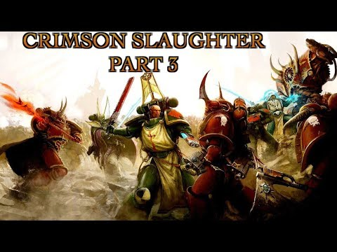 40 Facts & Lore On The Crimson Slaughter Part 3 Warhammer 40K