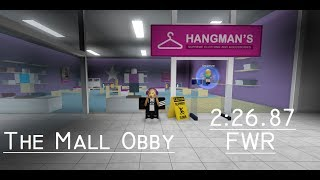 ROBLOX - The Mall Obby (NG) 2:26.87!!! FWR