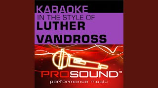 Always and Forever (Karaoke Instrumental Track) (In the style of Luther Vandross)