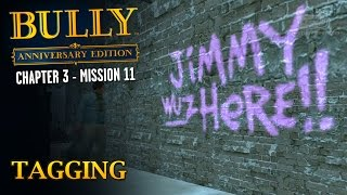 Bully: Anniversary Edition - Mission #37 - Tagging