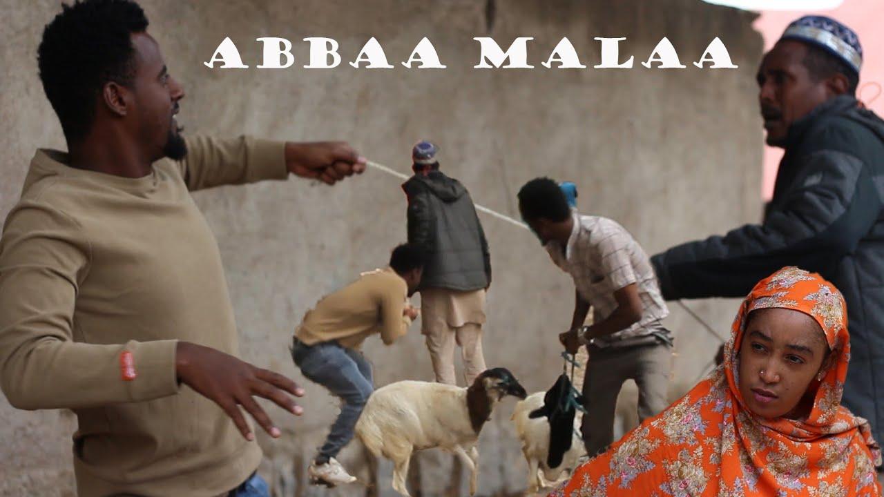 Abbaa Malaa - Eid Mubarak   Diraamaa Afaan Oromoo 2021