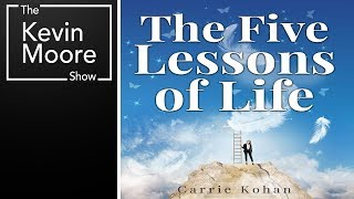 The Near Death Experience Of Carrie Kohan & The Five Lessons Of Life From The Council Of Men
