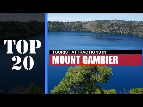 TOP 20 MOUNT GAMBIER Attractions (Things To Do & See)