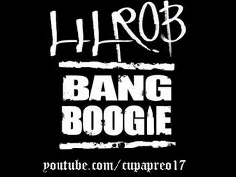 **'NEW'** Lil Rob - Bang Boogie