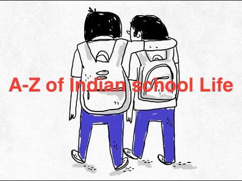 A-Z of Indian school Life: Do you remember