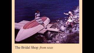 The Bridal Shop - Whale In Da Pain