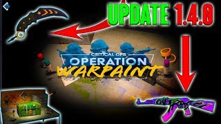 HUGE CRITICAL OPS UPDATE 1.4.0 - NEW OPERATION WARPAINT CASE, SKINS, GAMEPLAY OPTIONS