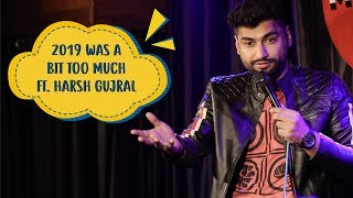 2019 Was A Bit Too Much   Ft. Harsh Gujral   Mic Drop    Indiatimes