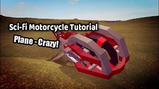 Roblox Plane Crazy How to Make Sci-Fi Motorcycle