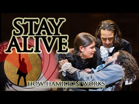 How Hamilton Works: Stay A Explained in 9 Songs