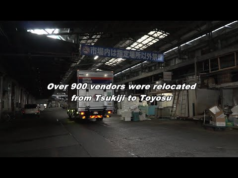 Moving the Market Tsukiji to Toyosu ~Record of Market Relocation~ | Nippon Express