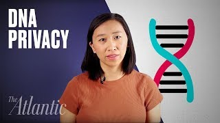 You Should Be Worried About Your DNA Privacy