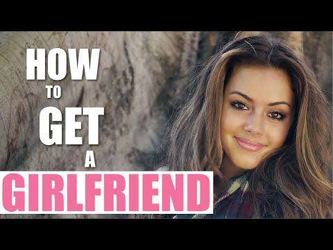 How To Get A Real Girlfriend