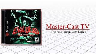 Evil Dead: Hail to the King (Dreamcast) Review - Master-Cast TV