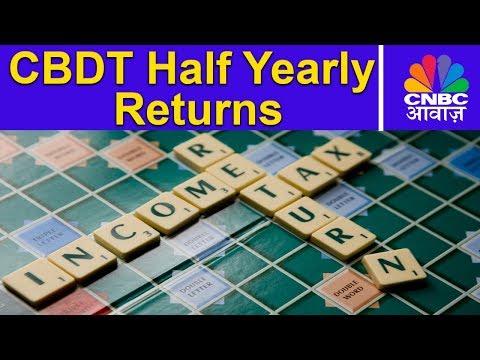 CBDT Half Yearly Returns | New Proposal | Tax Guru | CNBC Awaaz