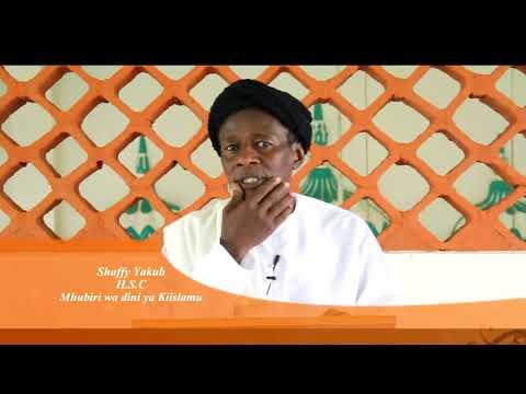 Mawaidha ya Dini Ya Kiislamu- Mwongozo wakati wa Ramadhani na Maalim Shaffy Yakub H.S.C