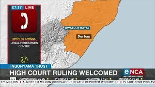 Ingonyama Trust   High Court ruling welcomed