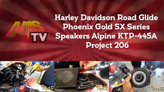 Harley Davidson Road Glide Phoenix Gold SX Series Speakers Alpine KTP-445A Project 206