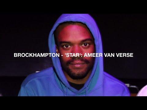BROCKHAMPTON - 'STAR': Ameer Vann Verse (Visualised)