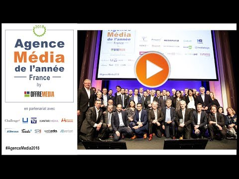 Agence Média de l'année 2018 by OFFREMEDIA