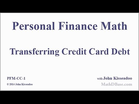 Personal Finance Math 1: Transferring Credit Card Debt