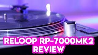 Reloop RP-7000MK2 Turntable Review