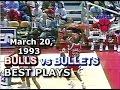 March 20, 1993 Bulls vs Bullets HD highlights