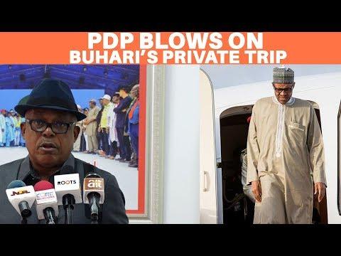 PDP blasts Buhari on Private Trip
