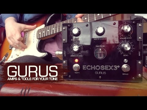 Gurus Amps Echosex 3° FIRST LOOK (Chris Buck)