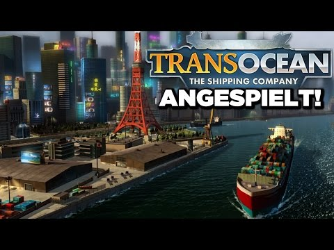 TRANSOCEAN Deutsch #Das neue Ports of Call?  (Transocean The Shipping Company  Gameplay German)