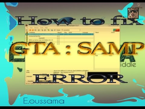 GTA samp : How to Fix launching errors