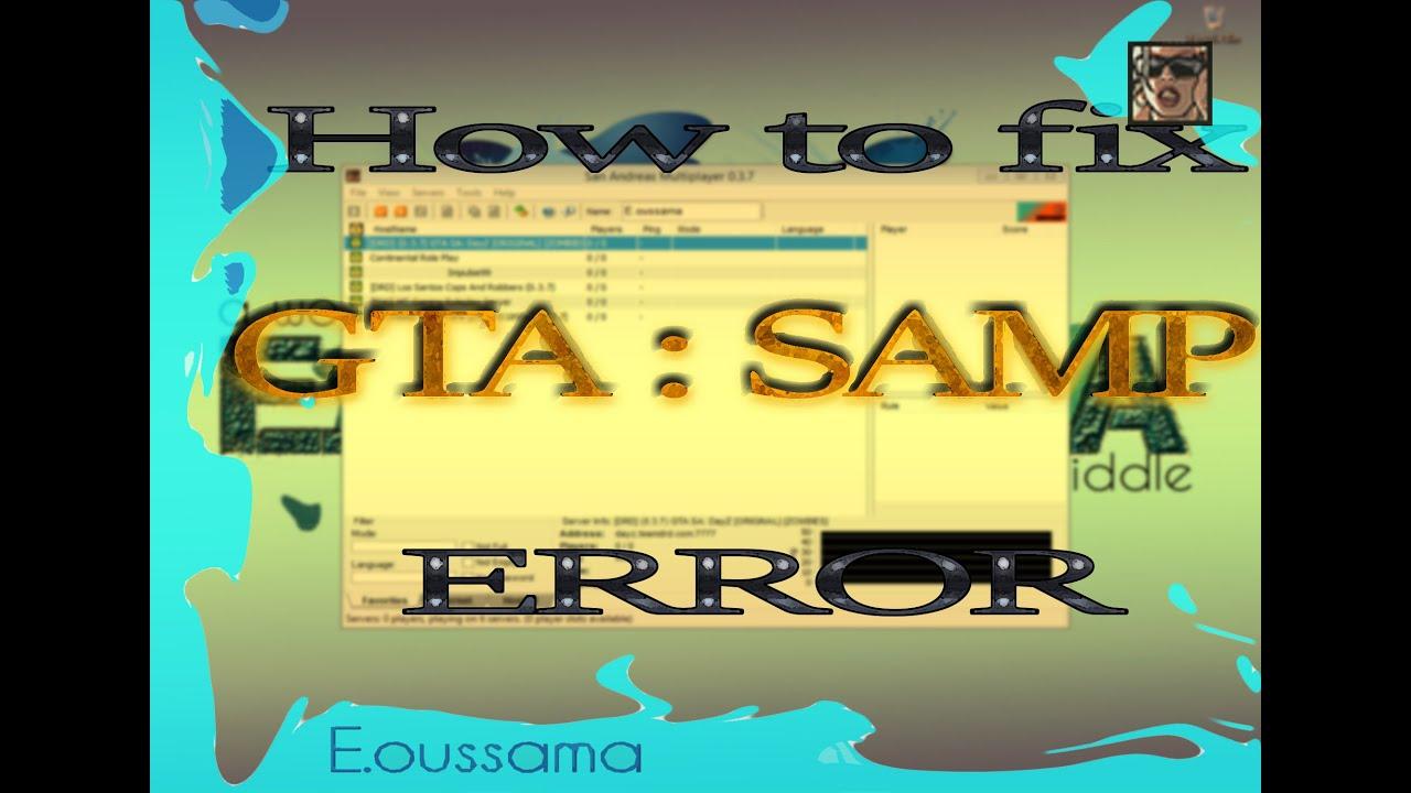 GTA samp : How to Fix launching errors