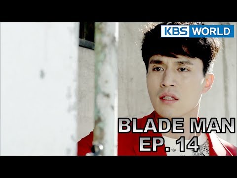Blade Man  아이언 맨 EP 14 SUB : KOR, ENG, CHN, MLY, VIE, IND