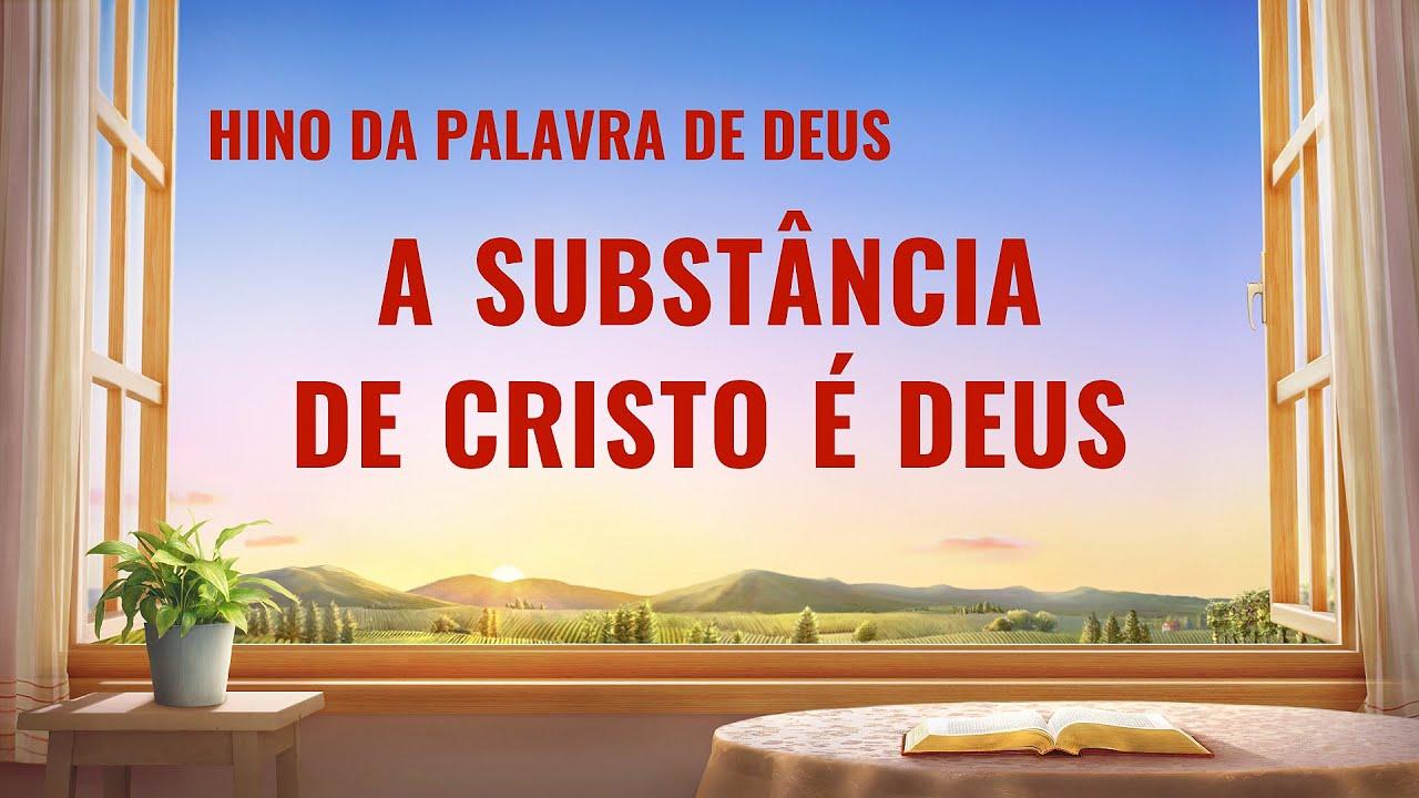 """Música gospel 2020 """"A substância de Cristo é Deus"""""""