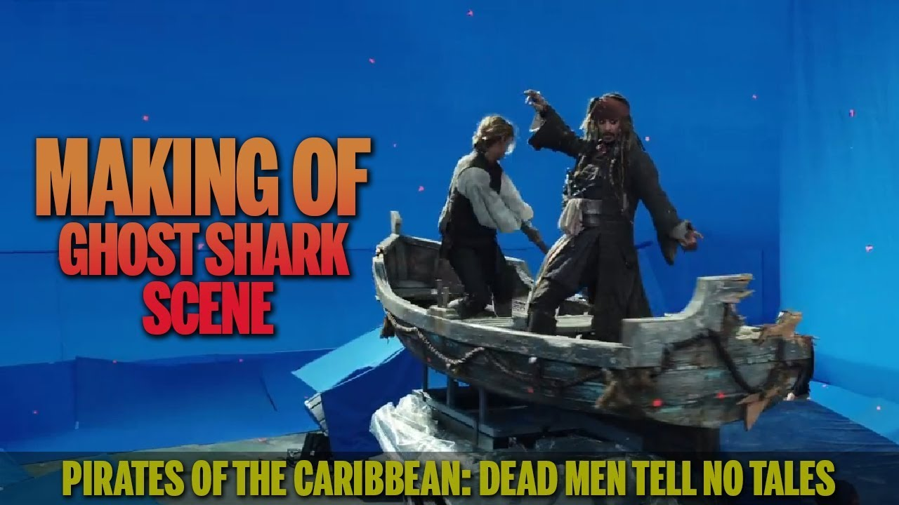 Download Pirates of the Caribbean: Dead Men Tell No Tales (2017) - Making of Ghost Shark Scene