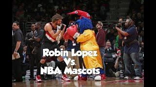 Robin Lopez vs NBA Mascots