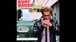 "Kurt Baker ""Brand New B-Sides"" (FULL ALBUM 2014)"