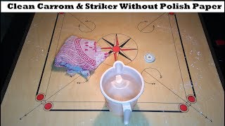 Clean Your carrom &amp Striker Without Polish Paper at home