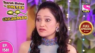 Taarak Mehta Ka Ooltah Chashmah - Full Episode 1581 - 22nd January, 2019