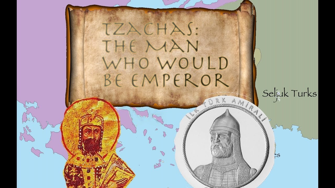 Tzachas: The Man Who Would Be Emperor