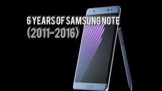 6 YEARS OF SAMSUNG NOTE SERIES  2011-2016