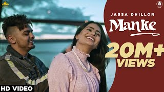 MANKE - JASSA DHILLON (Full Video) Gur Sidhu | New Punjabi Songs 2020