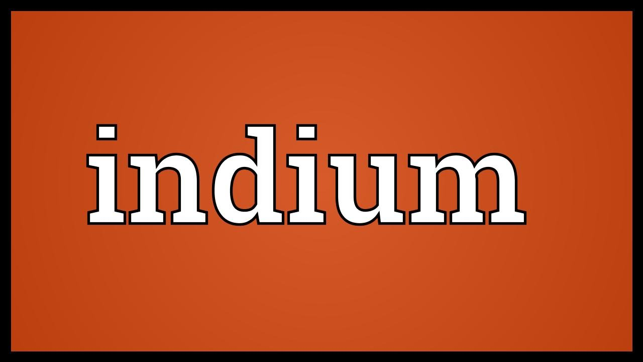 Indium meaning youtube indium meaning biocorpaavc Images