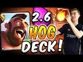 WILL THIS DECK EVER NOT WORK?! 2.6 Hog Rider Deck — Clash Royale