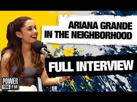 Ariana Grande's Full Interview W/ Big Boy's Neighborhood on Power 106