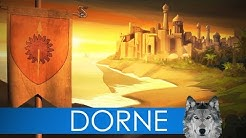 DORNE - Game of Thrones History