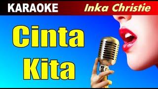 Karaoke - CINTA KITA - Inka Chriistie feat Amy Search - Pop Malaysia Slow Rock